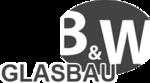 B&W Glasbau